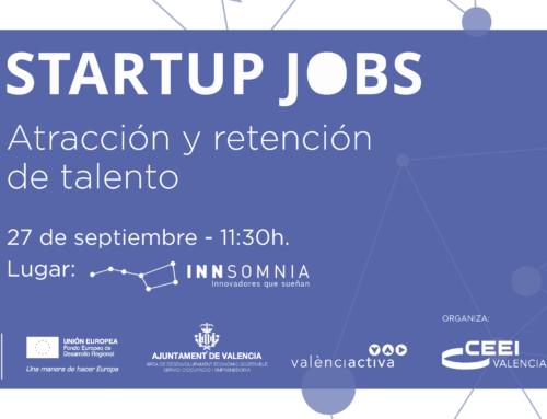 Encuentro Startup Jobs en Valencia. Cómo atraer y retener el talento
